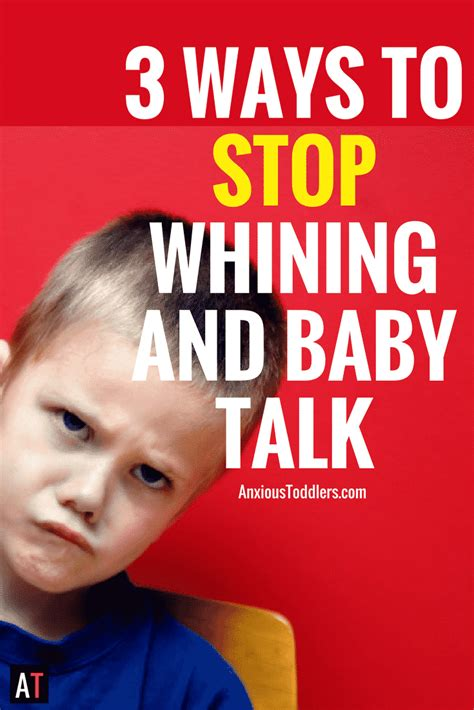 stop whining 3 ways to stop whining and baby talk dead in its tracks wouldn t that be
