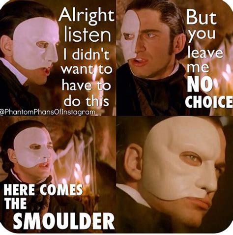 Phantom Of The Opera Meme - 108 best images about gerard butler mixed up memes on