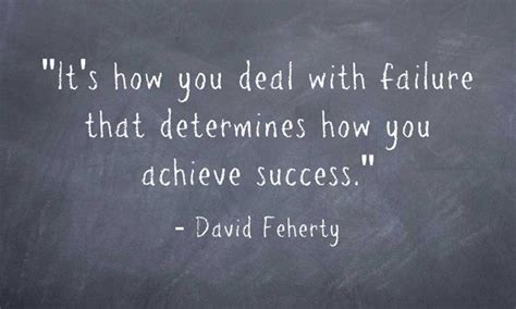 deal  failure  determines   achieve success david feherty