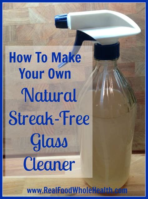 how to make your own natural streak free glass cleaner