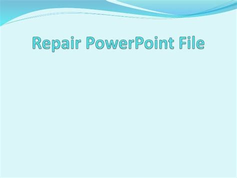 how to repair ppt files