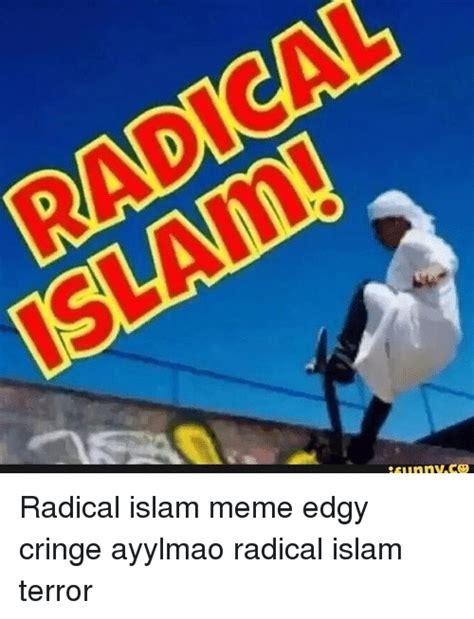 Radical Islam Meme - 25 best memes about radical islam meme radical islam memes