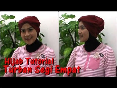 tutorial hijab turban segi empat youtube turban hijab tutorial segi empat paris 57 by anna youtube
