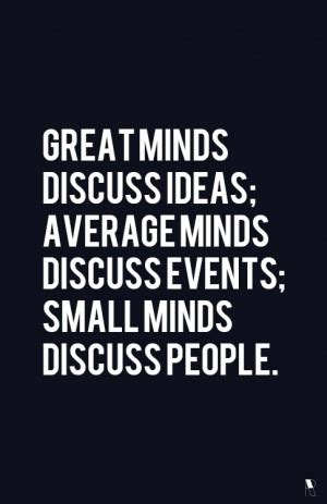 ideas have people quotes about small minded people quotesgram