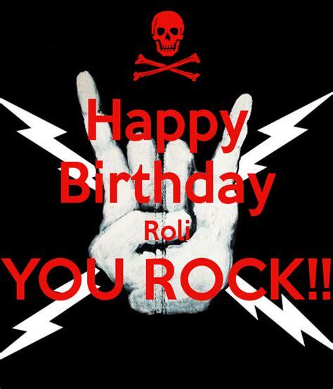 happy birthday rock mp3 download happy birthday roli you rock poster roli keep calm o