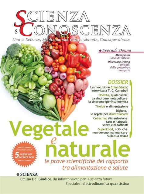 articoli alimentazione scienza e conoscenza articoli su alimentazione e salute