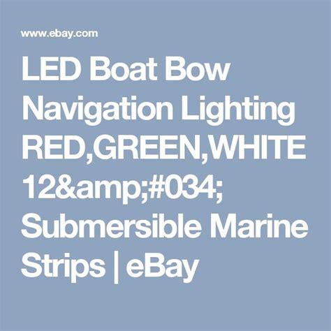 cabela s led boat lights the 25 best boat navigation lights ideas on pinterest