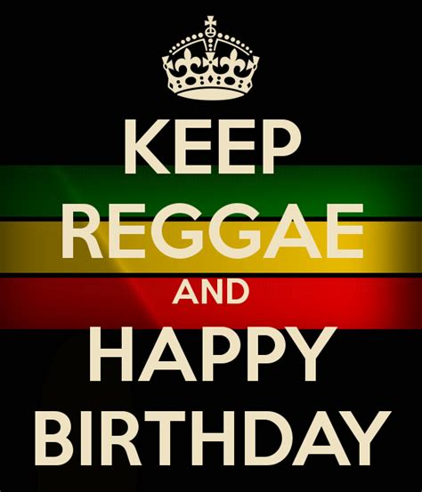 happy birthday reggae mp3 download keep reggae and happy birthday poster rick keep calm o