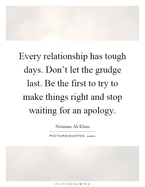 relationship  tough days dont   grudge   picture quotes