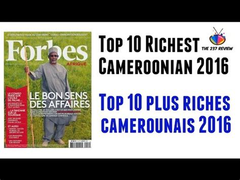 top 10 richest cameroonians 2016 top countdowns