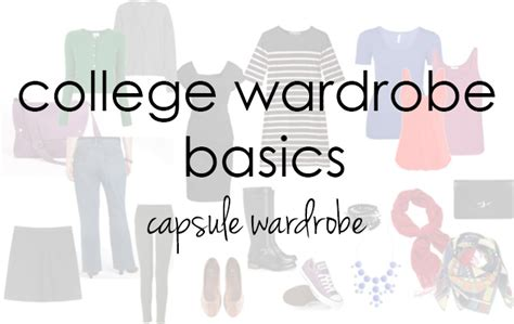College Wardrobe Basics by College Archives Already Pretty Where Style Meets Image