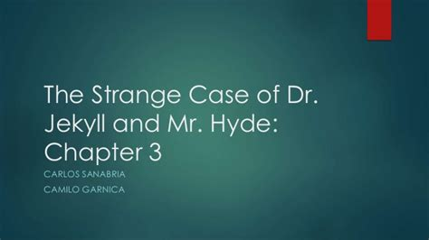 dr jekyll and mr hyde chapter 3 themes the strange case of dr jekyll and mr hyde chapter 3
