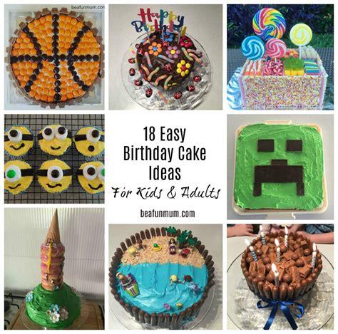 easy birthday cake ideas  kids  adults   fun mum