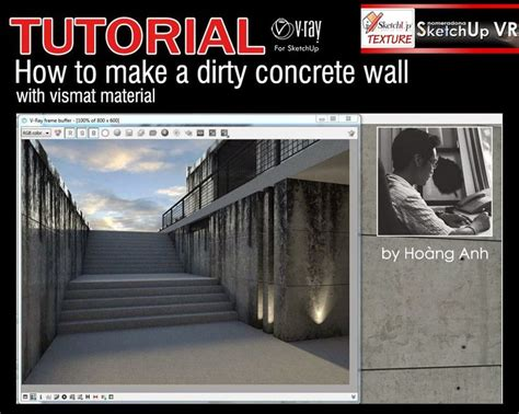 sketchup tutorial walls tutorial vray for sketchup how to make a dirty concrete