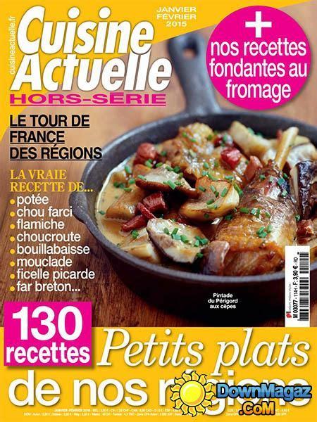hors s駻ie cuisine actuelle cuisine actuelle hors s 233 rie janvier f 233 vrier 2015 no