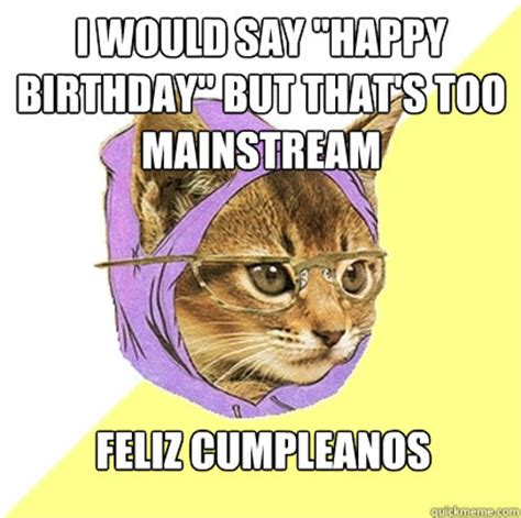 Birthday Cat Meme Generator - 50 funny happy birthday cat memes for 2017 happy