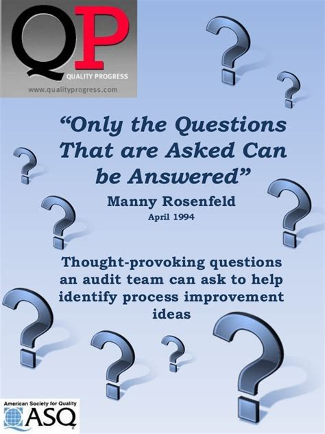 the right questions can help drive process improvement