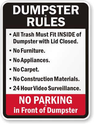 dumpster rules sign no parking in front of dumpster sign