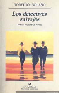 libro los detectives salvajes los detectives salvajes memoria chilena biblioteca nacional de chile