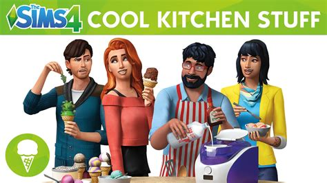 cool kitchen stuff the sims 4 cool kitchen stuff official trailer youtube