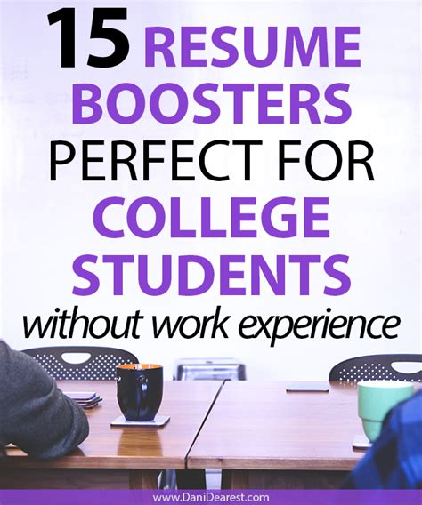 Mba Colleges In Without Work Experience by 15 Resume Boosters For College Students Without Work