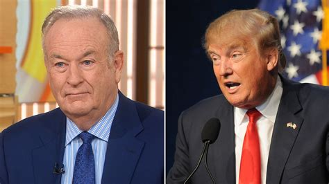 donald trump news now bill o reilly donald trump s presidential caign is