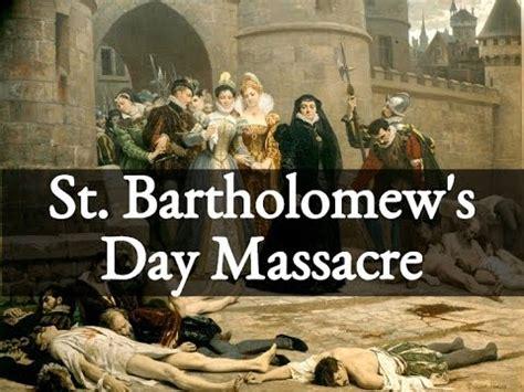 st s day assacre st bartholomew s day