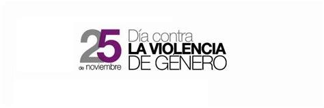imagenes dia mundial contra la violencia de genero manifiesto d 237 a internacional contra la violencia de g 233 nero