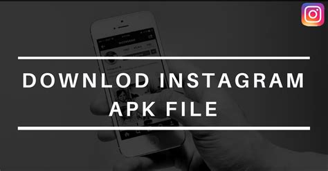 instagram android apk instagram version for android free apk