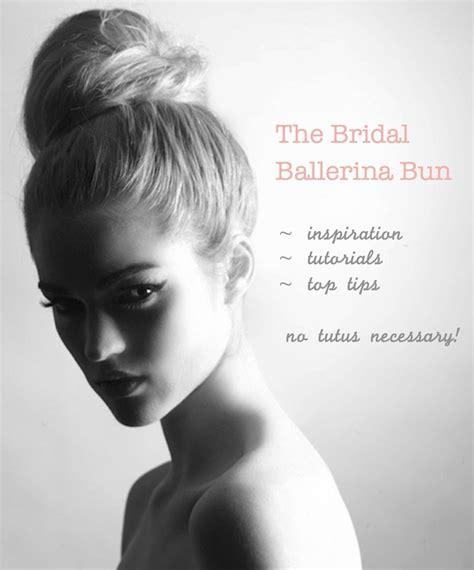 Wedding Hair Ballerina Bun by The Ballerina Bun Inspiration Tips And Diy Tutorials