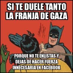 Memes De Batman Y Robin En Espaã Ol - meme batman slaps robin si te duele tanto la franja de