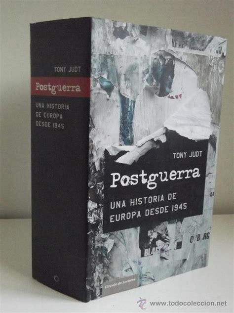 postguerra una historia tony judt postguerra una historia de europa comprar libros de historia moderna en