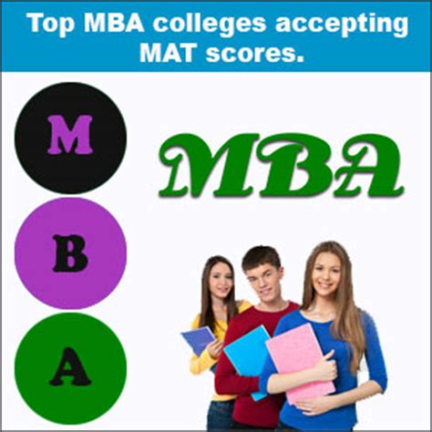 Mba Through Mat by Top Mba Colleges Accepting Mat Scores