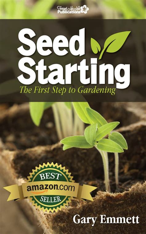 Starting A Garden From Seeds by Seed Starting The Step To Gardening By Gary Emmett