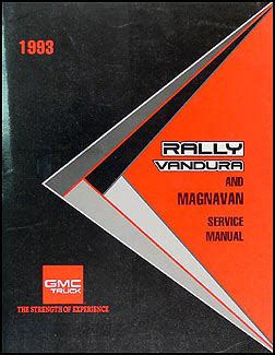 how to download repair manuals 1993 gmc rally wagon 1500 parking system 1993 gmc vandura rally and magnavan repair shop manual original