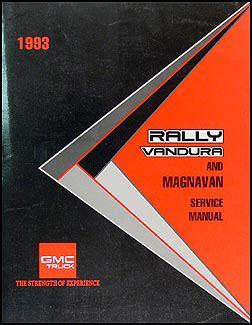 car repair manuals download 1993 gmc vandura 2500 free book repair manuals 1993 gmc vandura rally and magnavan repair shop manual original