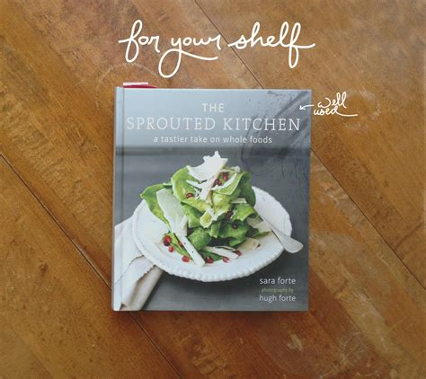 Sprouted Kitchen Book by The Sprouted Kitchen Cookbook
