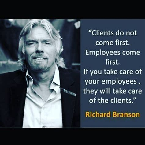 Your Customers Treat Them Well Build Strong Relationships by Quot Clients Do Not Come Employees Come If You