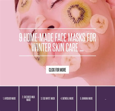 5 Home Made Masks For Winter Skin Care by 9 Home Made Masks For Winter Skin Care