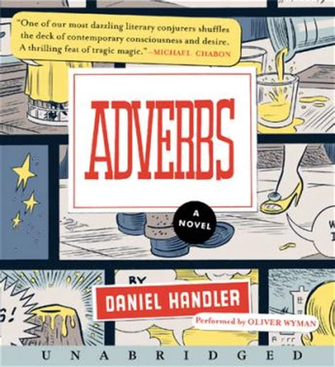 Adverbs Daniel Handler Etc by Listen To Adverbs A Novel By Daniel Handler At Audiobooks