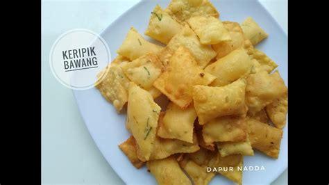 resep  membuat keripik bawang renyah bergelembung
