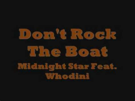 midnight star don t rock the boat don t rock the boat midnight star feat whodini wmv youtube