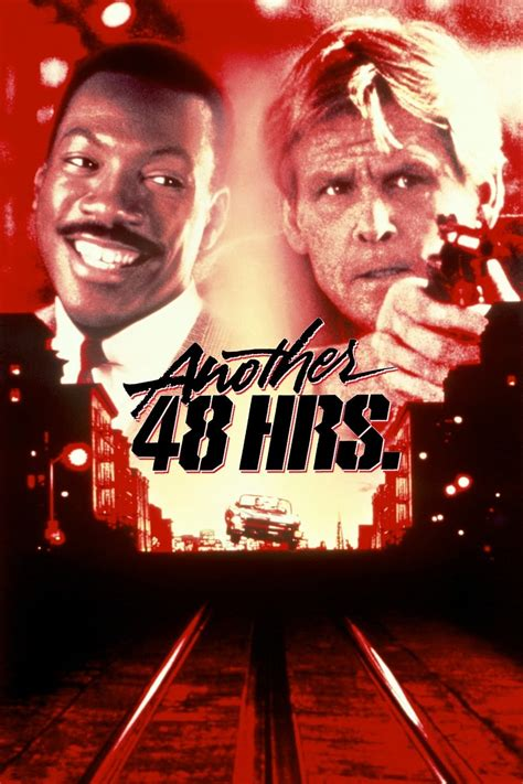 48 hrs 2 another 48 hrs 1990 another 48 hrs 1990 posters the database tmdb