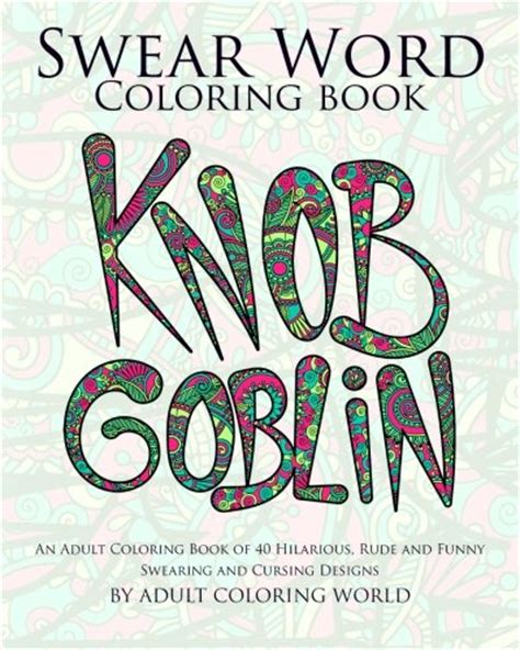 swear word coloring book an coloring book of 40