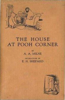 house at pooh corner the house at pooh corner wikipedia