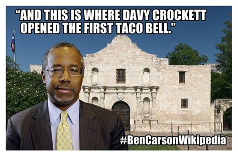 Ben Carson Meme - ben carson who can t stop lying gets the perfect alamo
