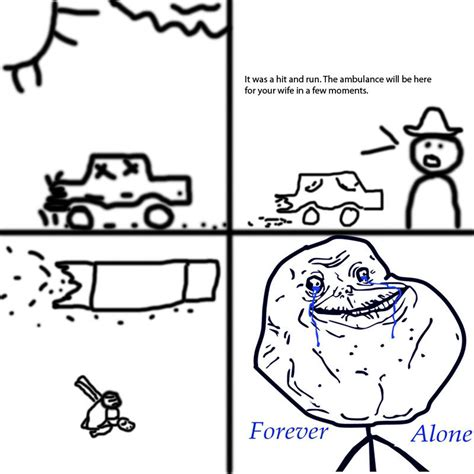 Forever Alone Meme Comics - image 100454 forever alone know your meme