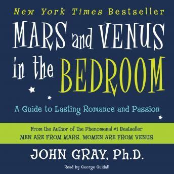 mars and venus in the bedroom listen to mars and venus in the bedroom a guide to