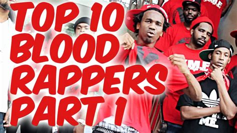 top 10 blood rappers part 1 known bloods