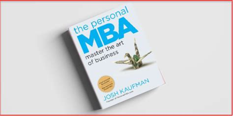 The Personal Mba Free Ebook by 6 Books Guaranteed To Help You Execute Your Business Idea